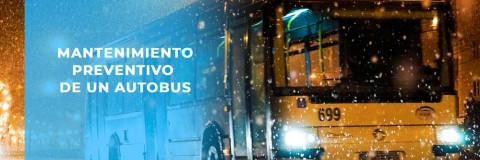 El mantenimiento preventivo y correctivo de un autobus.