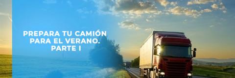 Prepara tu camión para el Verano. El sistema de enfriamiento.