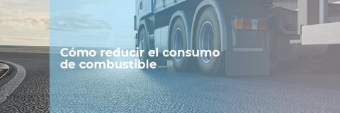 Cómo reducir el consumo del camión