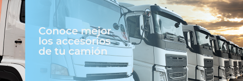 Conoce mejor los accesorios de tu camión