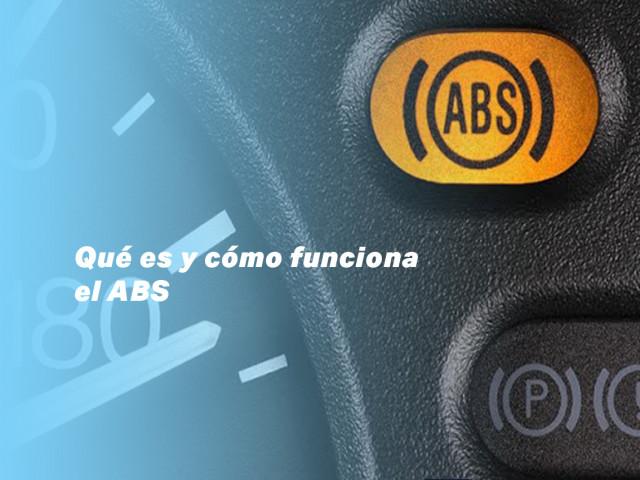 Qué es y cómo funciona el ABS