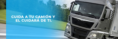 Si cuidas a tu camión, el cuidará de tí.