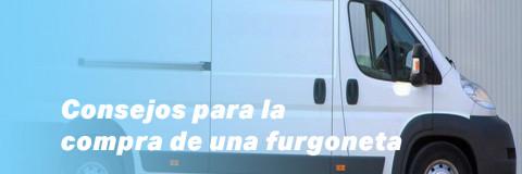 Consejos para la compra de una furgoneta