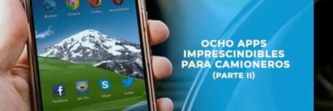 Ocho apps imprescindibles para camioneros (Parte II)
