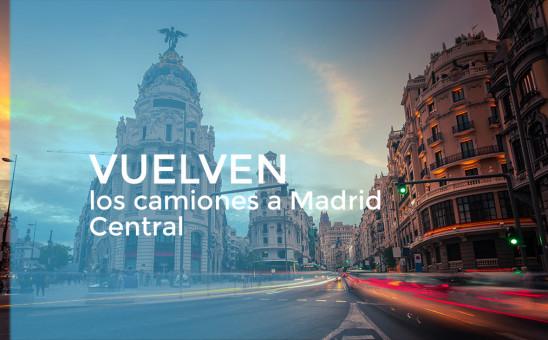 Vuelven los camiones a Madrid Central