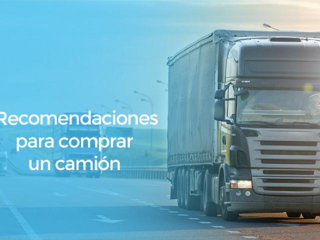 Recomendaciones antes de comprar un camión