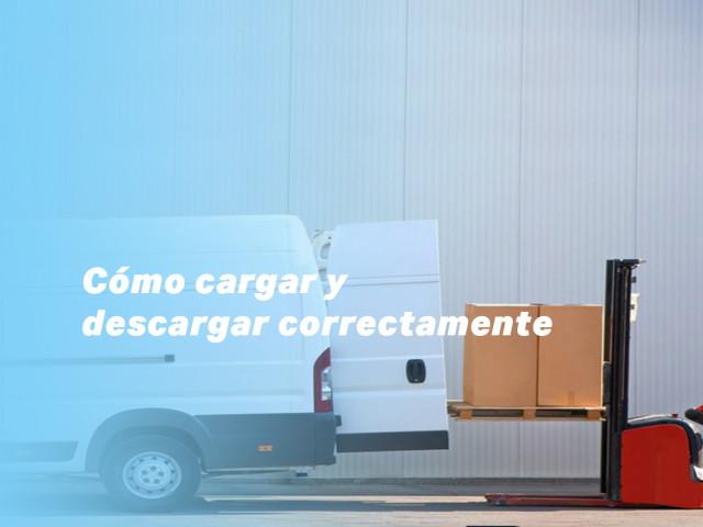 Consejos para la carga y descarga de un vehículo