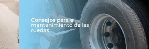 Consejos para mantener el estado de los neumáticos de los camiones en perfecto estado